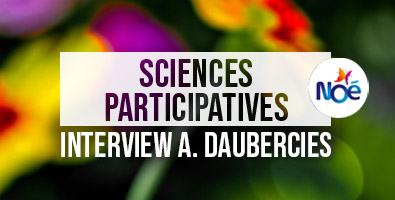 Sciences Participatives Interview A. Daubercies